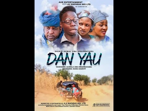 Dan Yau Part 1 Latest Hausa Film