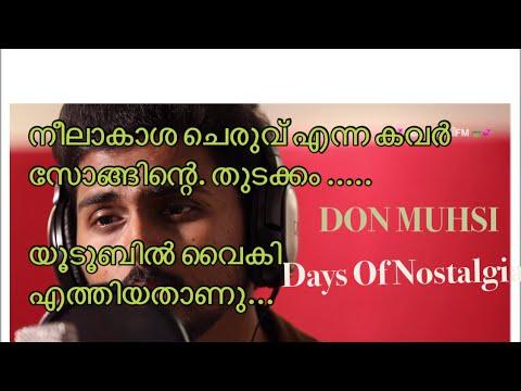 Video neelakasha cheruvil   Aattuthottilil-singer Don  Malayalam best cover song ever Use ഹെഡ് ഫോൺ  download in MP3, 3GP, MP4, WEBM, AVI, FLV January 2017