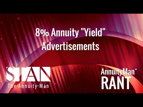 "8% Annuity ""Yield"" Advertisements"