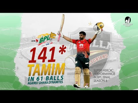 Tamim Iqbal's 141 Run Against Dhaka Dynamites | 46th Match | Final | Edition 6 | BPL 2019
