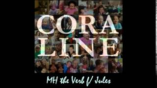 MH the Verb - Coraline (feat. Jules) [Song for Borbay's Daughter]