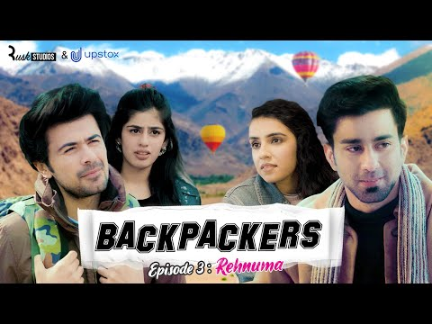 Backpackers | Ep 3/3 - Rehnuma | Mini Web Series | ft. Ambrish Verma