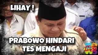 Video Lihainya Prabowo Menghindari Tes Baca Al Quran MP3, 3GP, MP4, WEBM, AVI, FLV Februari 2019