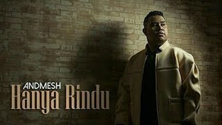 Video Andmesh Kamaleng - Hanya Rindu (Lirik) Official Video MP3, 3GP, MP4, WEBM, AVI, FLV Agustus 2019