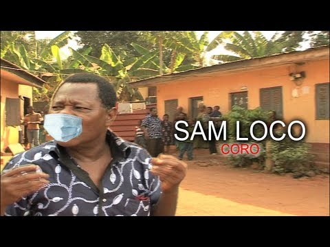SAM LOCO TALK ABOUT CORONA    SAMLOCO CLIP YOU HAVE NOT SEEN BEFORE FULL VIDEO -NIGERIAN MOVIES 2020