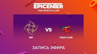 NiP vs FaZe Clan - EPICENTER 2017 EU Quals - map2 - de_nuke [Enkanis, MintGod]