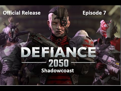Let's Play Defiance 2050 [Official Release] (Episode 7)