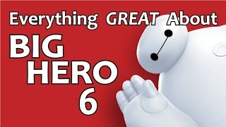 Video Everything GREAT About Big Hero 6! MP3, 3GP, MP4, WEBM, AVI, FLV Juni 2018