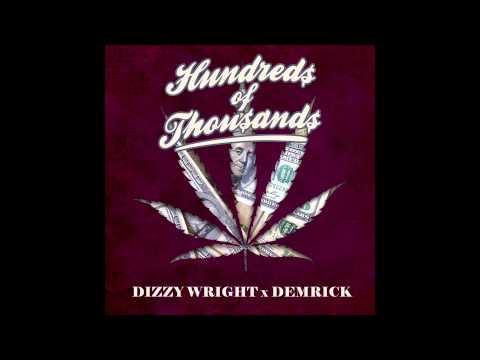 Download Dizzy Wright x Demrick - Hundreds of Thousands (Prod by Reezy) MP3