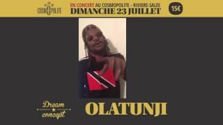 Olatunji is coming !