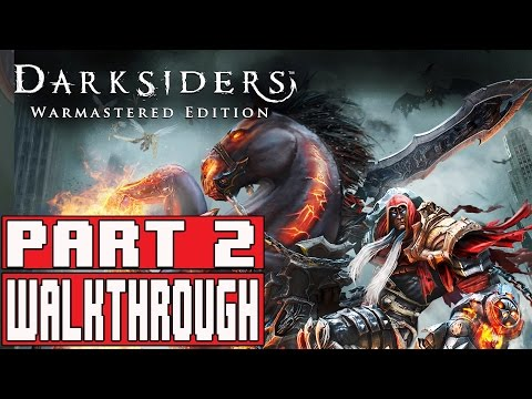 DARKSIDERS WARMASTERED EDITION Gameplay Walkthrough Part 2 (1080p) - No Commentary