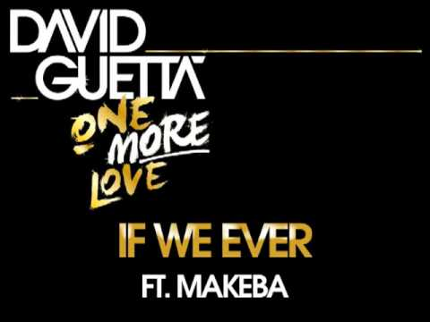 David Guetta If We Ever