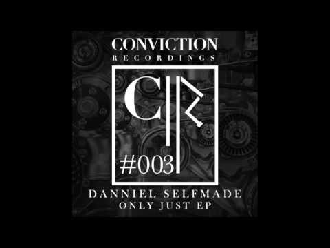 Danniel Selfmade - You Want And I Have (Original Mix)