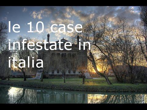 le 10 dimore più infestate dai fantasmi in italia