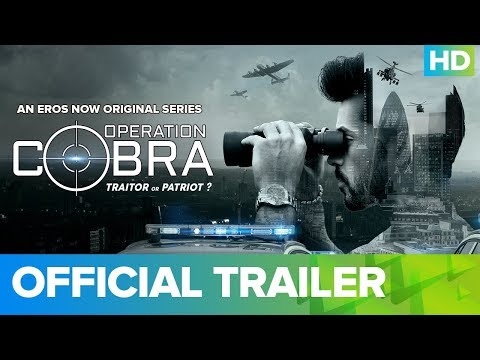 Operation Cobra Official Trailer | An Eros Now Original Series | All Episodes Streaming On Eros Now
