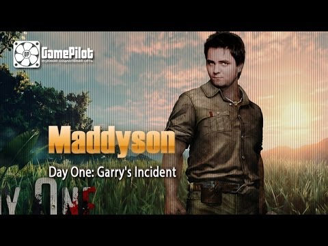 Maddyson, обзор на игру Day One: Garry's Incident