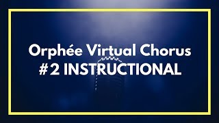 Orphée et Eurydice Virtual Chorus #2