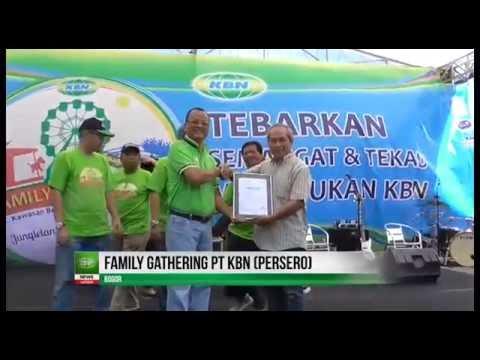 Family Gathering PT KBN