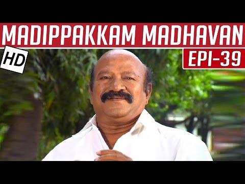 Madippakkam-Madhavan-Epi-39-26-12-2013-Kalaignar-TV