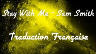 Stay With Me - Sam Smith (VOSTFR)