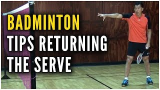 Video Badminton Tips and Techniques - Returning the Serve - featuring Coach Andy Chong MP3, 3GP, MP4, WEBM, AVI, FLV Maret 2019