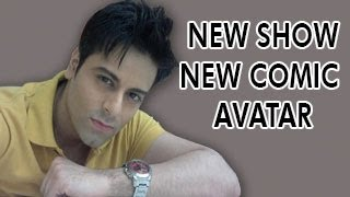 Karan Godwani IN A NEW SHOW NEW AVATAR IN A COMIC ROLE - MUST WATCH !!!