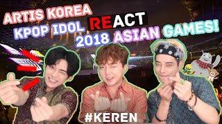 Video *REAKSI* Artis Korea Pembukaan Asian Games 2018 // Asian Games 2018 Reaction MP3, 3GP, MP4, WEBM, AVI, FLV September 2018