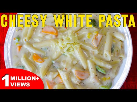 Cheesy White Pasta | Easy To Make Pasta In White Sauce | Italian Recipes With Indian Style