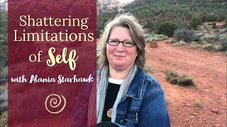 Shattering Limitations of Self in Sedona, AZ