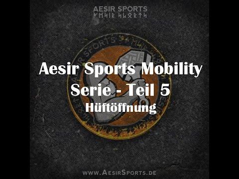 Aesir Sports Mobility Serie – Teil 5: Die Hüftöffnung