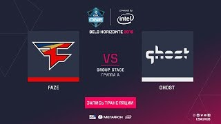 FaZe vs Ghost - ESL One Belo Horizonte - map1 - de_Overpass [Godmint, Anishared]