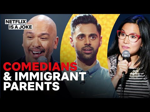 15 Minutes of Comedians on Their Immigrant Parents   Netflix Is A Joke