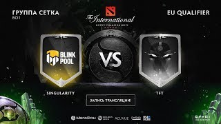 Singularity vs TFT, The International EU QL [Mortalles, Lum1Sit]