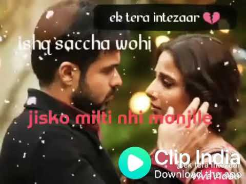 Video Ishq sacha wahi jisko milti nahi manzile status!! WhatsApp status download in MP3, 3GP, MP4, WEBM, AVI, FLV January 2017