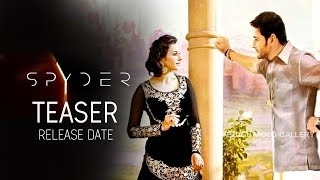 Glimpse Of SPYDER Movie Teaser Release Date ☛Subscribe to our Telugu Video Gallery : https://goo.gl/Q10Qlp ☛Subscribe to ...