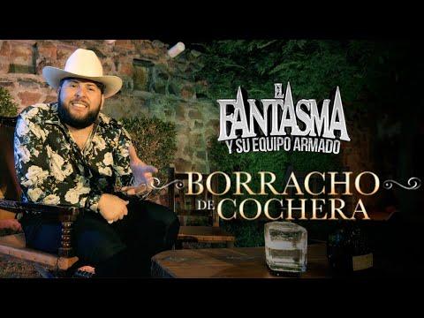 Borracho De Cochera - El Fantasma - Thumbnail