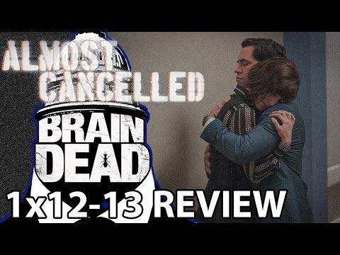 BrainDead Season 1 Episode 12 & Episode 13 Finale Review