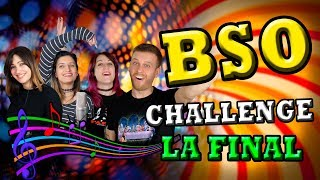 Video BSO Challenge - LA FINAL MP3, 3GP, MP4, WEBM, AVI, FLV Agustus 2018
