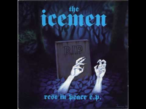 The Icemen - Rest In Peace(Full EP)