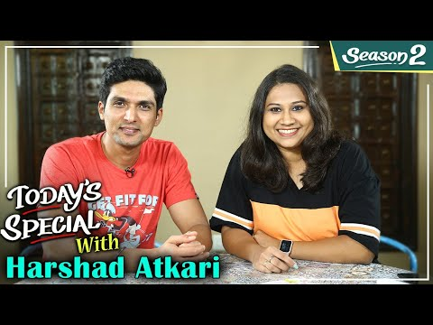 Today's Special S02 EP 10: ft. Harshad Atkari | Celebrity Chat Show | Phulala Sugandh Maticha