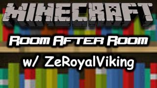 Minecraft: Room After Room Custom Map w/ ZeRoyalViking #1 (HD)