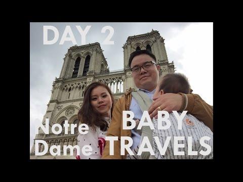 Baby Travels: Climbing Notre Dame de Paris Cathedral