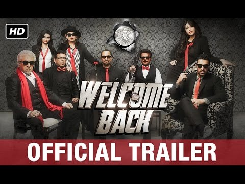 Welcome Back | Official Trailer | Anil Kapoor, Nana Patekar, Paresh Rawal, John Abraham