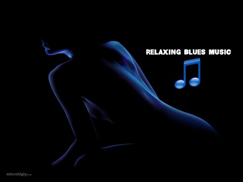 ♫ ♪♫ Relaxing Blues Music ♫ ♪ 2015  Vol 1