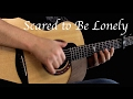 Download Video Martin Garrix & Dua Lipa - Scared To Be Lonely - Fingerstyle Guitar