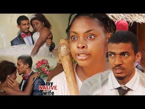 My Native Wife Season 1 & 2 - Movies 2017 | Latest Nollywood Movies 2017 | Family movie