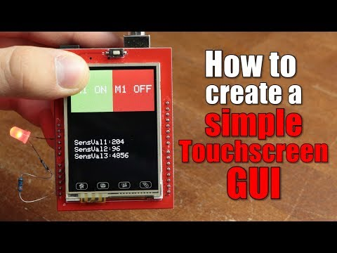 How To Create A Simple Touchscreen GUI || Arduino LCD & Touchscreen Tutorial