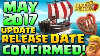 Video CLASH OF CLANS MASSIVE UPDATE MAY 2017 RELEASE DATE CONFIRMED! MP3, 3GP, MP4, WEBM, AVI, FLV Mei 2017