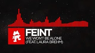 Feint & Laura Brehm - We Won't Be Alone