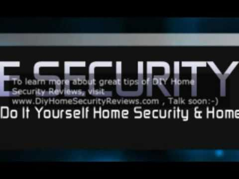 DIY Home Security Reviews – Do It Yourself Easy Guide